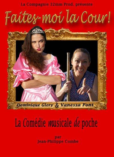 Comédie Musicale de poche Faites-moi la Cour!