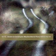 "Hervé Perez/Christophe Meulien/André D. ""behind the hill..."""