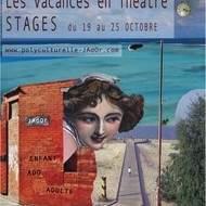 """""""Les Vacances en Théâtre"""" Stages Enfant & Ado"""