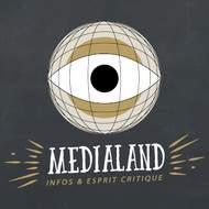 Medialand, Infos & Esprit Critique