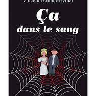 Ça dans le Sang, Vincent Bonnet-Eymar